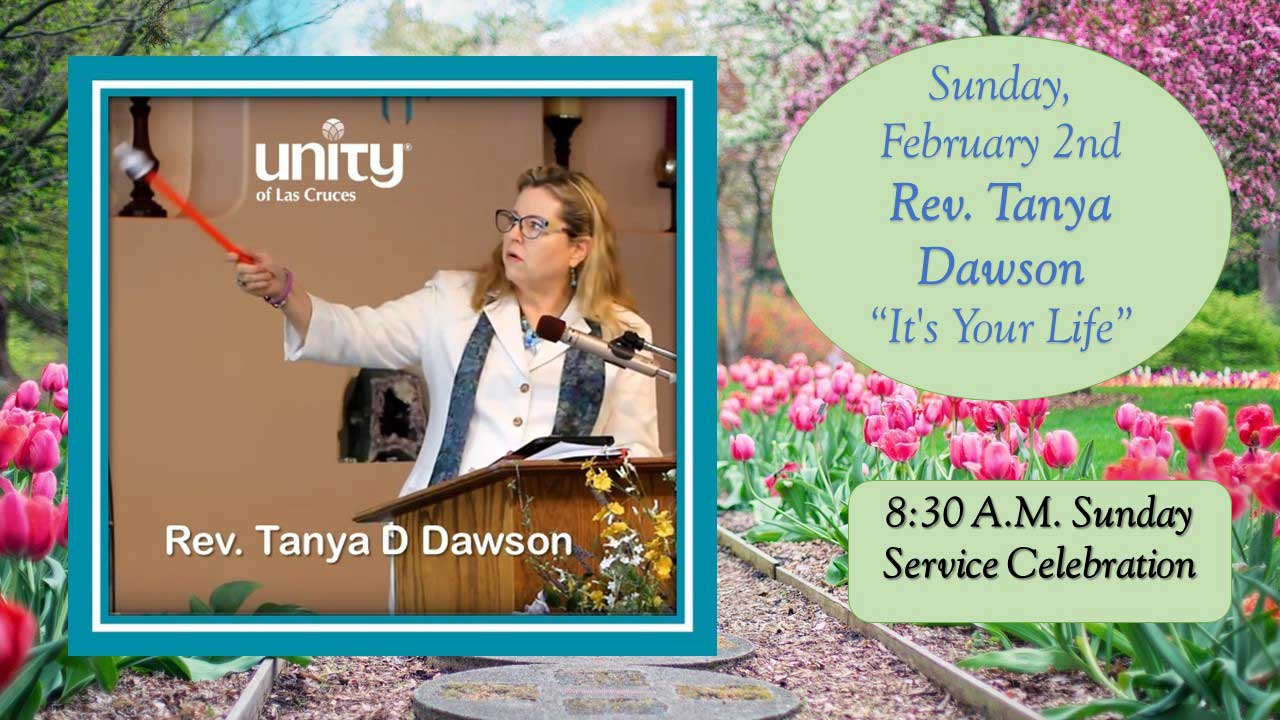 Rev. Tanya Dawson February 2nd It's Your Life